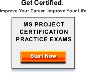 Get Started Now Microsoft Project Certification Practice Exams